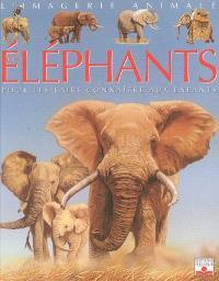 Les éléphants : pour les faire connaître aux enfants