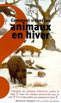 Comment vivent les animaux en hiver ?