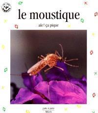 Le moustique, aïe ça pique