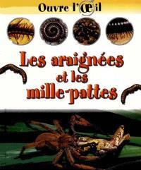 Les araignées et les mille-pattes