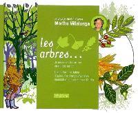 Les arbres : je voyage de A à Z avec Marthe Villalonga