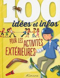 100 idées et infos pour les aventuriers en herbe