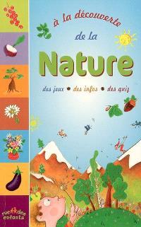 A la découverte de la nature : des jeux, des infos, des quiz