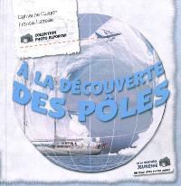 A la découverte des pôles