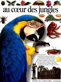 Au coeur des jungles