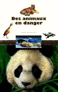 Des animaux en danger