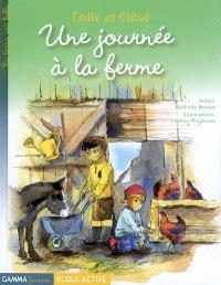 Emile et Chloé. Volume 2005, Une journée à la ferme