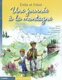 Emile et Chloé. Volume 2005, Une journée à la montagne