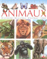 Encyclopédie des animaux. Volume 2, De la savane, de la jungle, d'Australie, singes