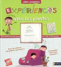 Expériences avec les plantes