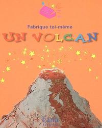 Fabrique toi même un volcan