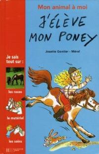 J'élève mon poney