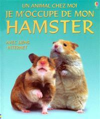 Je m'occupe de mon hamster