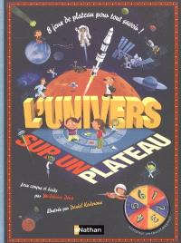 L'univers : 8 jeux de plateau pour tout savoir