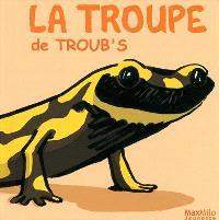 La troupe de Troub's