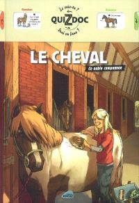 Le cheval : ce noble compagnon