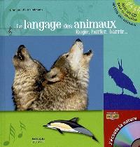 Le langage des animaux : rugir, hurler, barrir...