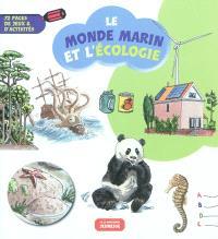 Le monde marin et l'écologie : 72 pages de jeux & d'activités