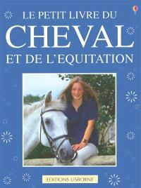 Le petit livre du cheval et de l'équitation