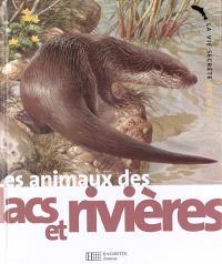 Les animaux des lacs et des rivières