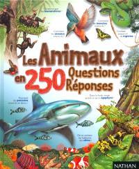 Les animaux en 250 questions-réponses