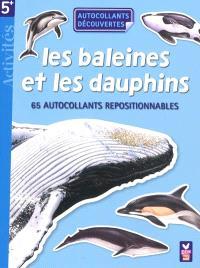 Les baleines et les dauphins : 65 autocollants repositionnables