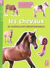 Les chevaux : 65 autocollants repositionnables