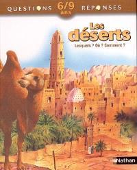 Les déserts : lesquels ? Où ? Comment ?