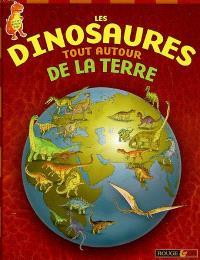 Les dinosaures tout autour de la Terre