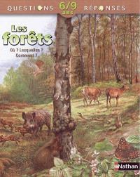 Les forêts : où ? Lesquelles ? Comment ?