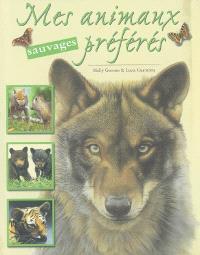 Mes animaux sauvages préférés : les loups, les ours, les tigres