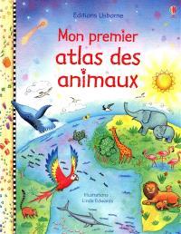Mon premier atlas des animaux