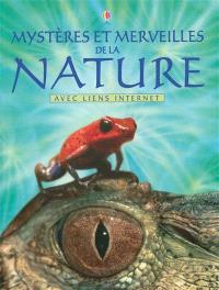Mystères et merveilles de la nature