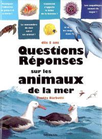 Questions réponses sur les animaux de la mer