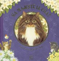 Sa majesté le chat : pour les amoureux des chats