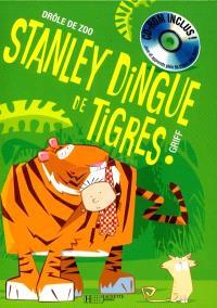 Stanley dingue de tigres