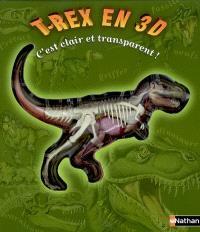 T.rex en 3D : c'est clair et transparent