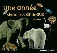 Une année avec les animaux