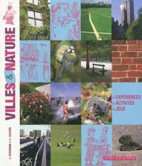 Villes & nature : expériences, activités, jeux