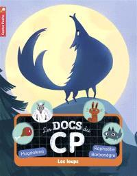 Les docs du CP. Volume 3, Les loups