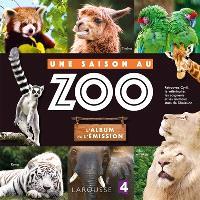 Une saison au zoo : l'album de l'émission