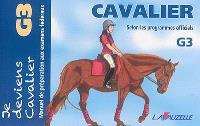 Cavalier G3 : manuel de préparation aux examens fédéraux : selon les programmes officiels