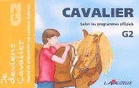 Cavalier G2 : manuel de préparation aux examens fédéraux : selon les programmes officiels