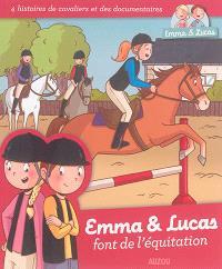 Emma & Lucas font de l'équitation : 4 histoires de cavaliers et des documentaires