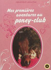 Mes premières aventures au poney-club