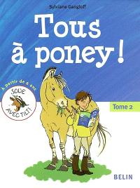 Tous à poney !. Volume 2