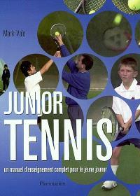 Junior tennis : un manuel d'enseignement complet pour le jeune joueur