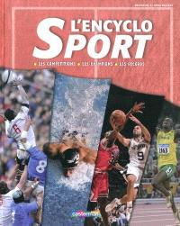 L'encyclo sport : les compétitions, les champions, les records