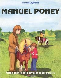 Manuel poney du petit cavalier et guide à l'attention de ses parents