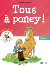 Tous à poney !. Volume 1